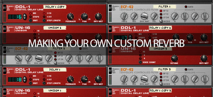 Making your own custom reverb