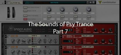 The sounds of Psy Trance using Reason part 7