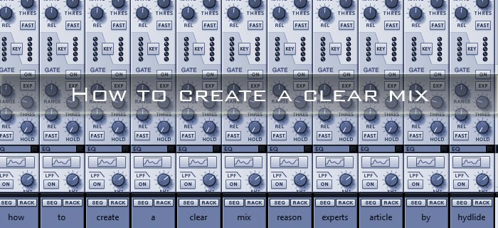 How to create a clear mix