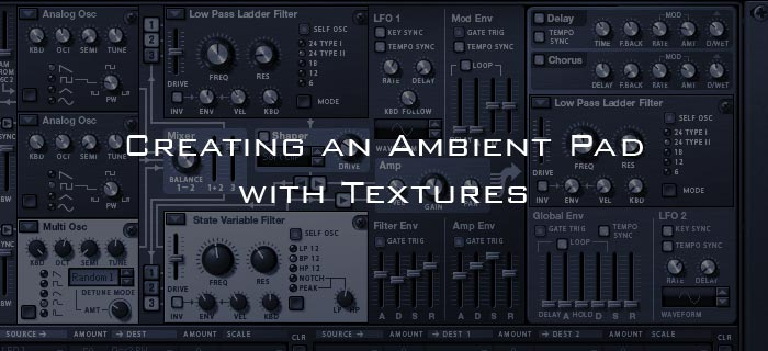 Creating an Ambient Pad with Textures