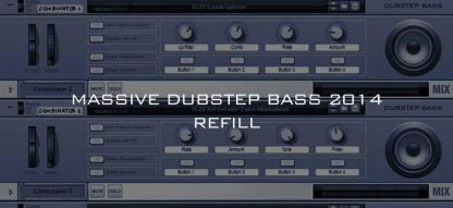 Massive Dubstep Bass Refill 2014