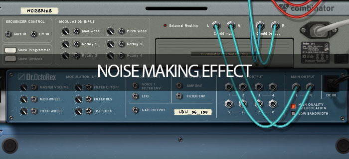 Noise making effect
