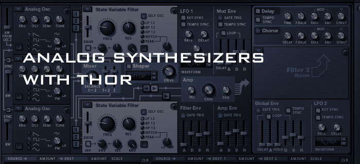 Creating an Analog synthesizer with Thor