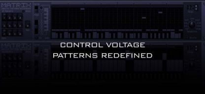 Control Voltage Patterns Redefined