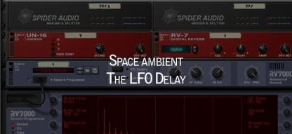 Space Ambient the LFO Delay